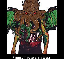 Cthulhu Doesn't Tweet - Black by aliceaatelier