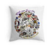 Create your world Throw Pillow