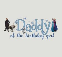 Frozen Daddy of the Birthday Girl by sweetsisters