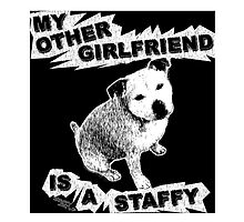My Other Girlfriend Is A Staffy - Black n White by amanda metalcat