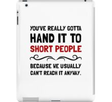 Short People iPad Case/Skin