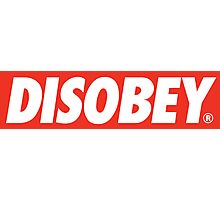 DISOBEY. Photographic Print