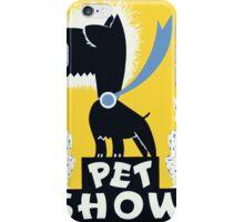 Pet Show iPhone Case/Skin