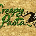 Creepy Pasta by pufahl