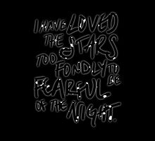 I Have Loved the Stars Too Fondly by crispians