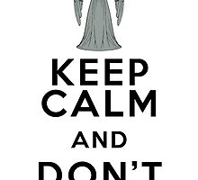 Dr Who - Weeping Angel - Keep Calm and Don't Blink (Black) by Bastien13