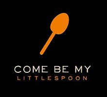 come be my little spoon by marissadiane