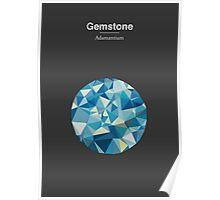 Gemstone - Adamantium Poster