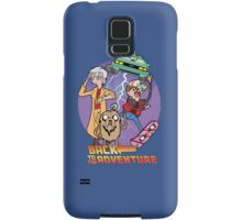 Back to the Adventure Samsung Galaxy Case/Skin