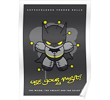 My SUPERCHARGED VOODOO DOLLS BATMAN Poster