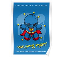 My SUPERCHARGED VOODOO DOLLS SUPERMAN Poster