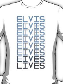 Elvis Lives T-Shirt