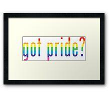 got pride? Framed Print