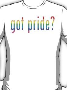 got pride? T-Shirt