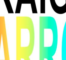straight not narrow Sticker