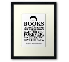 John Green Quote Poster - Books are the Ultimate Dumpees  Framed Print