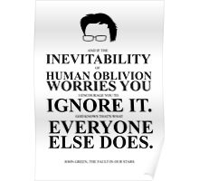 John Green Quote Poster - Inevitability of human oblivion  Poster