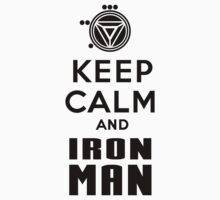 Keep Calm and Ironman by AngryKitty