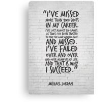 I've missed more than 9000 shots... Michael Jordan Inspirational Quote Canvas Print