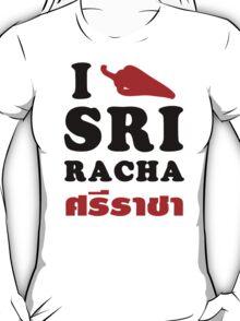 I Chili [Love] Sriracha T-Shirt