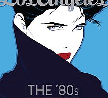 The 80s that Changed L.A. by Los Angeles  magazine