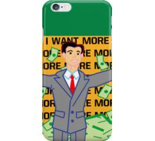 The Wolf of Wall Street! More more more iPhone Case/Skin