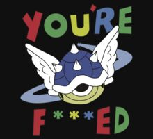"""YOU'RE F***ED"" T-Shirt"