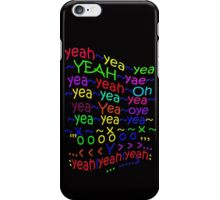 YeahYEAHyeah - products iPhone Case/Skin
