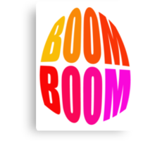 BOOM-BOOM - products Canvas Print