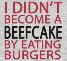 I Didn't Become a Beefcake By Eating Burgers, Fitness Inspiration by romysarah