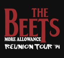 The Beets Reunion Tour by ThatTeeShirtGuy