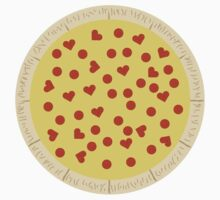 Pizza - My One True Love - Pepperoni Hearts by CorrieJacobs