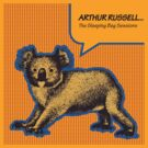 Arthur Russell - Sleeping Bag Sessions by rigg