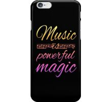 Music is Powerful Magic iPhone Case/Skin