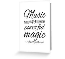 Music is Powerful Magic - AG Greeting Card