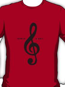 Treble clef music is magic T-Shirt
