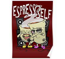 Espress'o'Self Poster