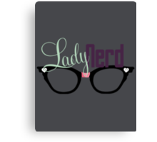 Proud LadyNerd | Black Glasses Canvas Print