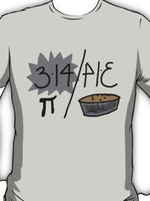 Pi or Pie? T-Shirt
