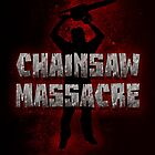 Chainsaw Massacre - Horror / Splatter / Killer by badbugs