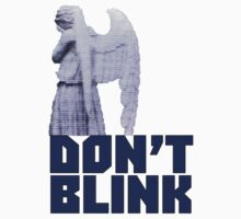 dont blink. by veliora