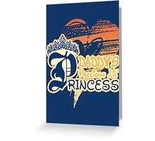 Daddy's Precious Lil' Princess Greeting Card
