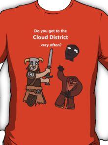 F*ck the Cloud District! T-Shirt