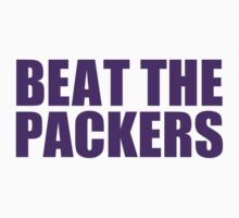 Minnesota Vikings - Beat the Packers - Purple Text by MOHAWK99