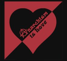Anarchism is Love (Black garment) by Buddhuu