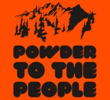 Powder To The People Kids Clothes