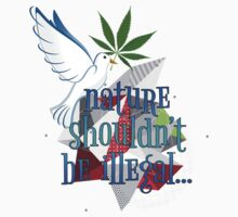 Nature Shouldn't Be Illegal T-Shirt