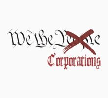 We The Corporations by tinaodarby