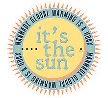 Its The Sun Photographic Print