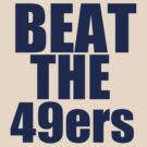St Louis Rams - BEAT THE 49ers - Blue Text by MOHAWK99